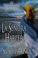 Alexis Harrington - La señora Harper