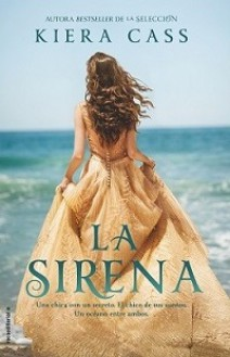 Kiera Cass - La sirena