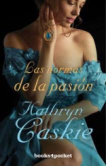 Kathryn Caskie - Las normas de la pasión