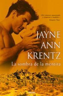 Jayne Ann Krentz - La sombra de la mentira