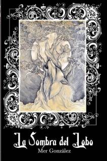 Mer González - La sombra del lobo