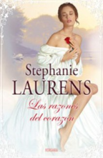 Stephanie Laurens - Las razones del corazón