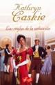 Kathryn Caskie - Las reglas de la seducción