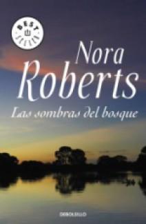 Nora Roberts - Las sombras del bosque