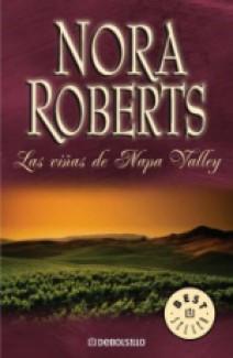 Nora Roberts - Las viñas de Napa Valley