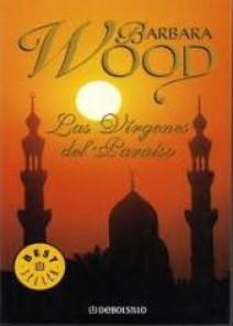 Barbara Wood - Las Vírgenes del Paraíso