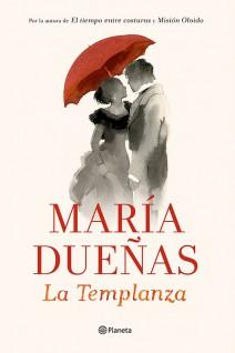 María Dueñas - La templanza