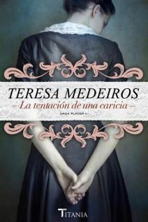 Teresa Medeiros - La tentación de una caricia