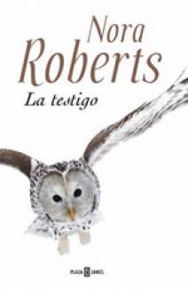 Nora Roberts - La testigo