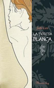 Jade Lee - La Tigresa Blanca