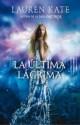 Lauren Kate - La última lágrima