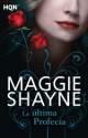 Maggie Shayne - La última profecía