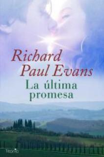 Richard Paul Evans - La última promesa