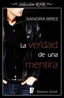 Sandra Bree - La verdad de una mentira