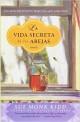 Sue Monk Kidd - La vida secreta de las abejas