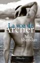 Mia Sheridan - La voz de Archer