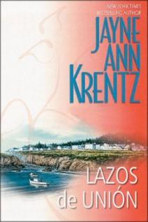 Jayne Ann Krentz - Lazos de unión