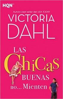 Victoria Dalh - Las chicas buenas no... mienten
