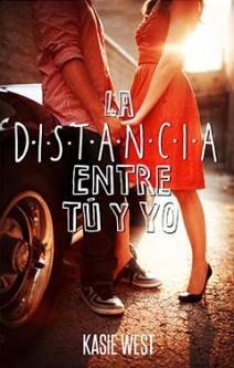 Kasie West - La distancia entre tú y yo