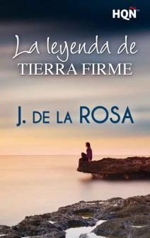 J. de la Rosa - La leyenda de Tierra Firme