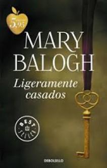 Mary Balogh - Ligeramente casados