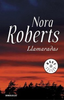 Nora Roberts - Llamaradas