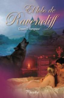 Dawn Thompson - El lobo de Ravencliff