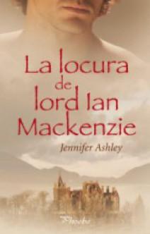 Jennifer Ashley - La locura de lord Ian Mackenzie