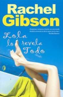 Rachel Gibson - Lola lo revela todo