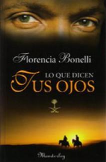 Florencia Bonelli - Lo que dicen tus ojos