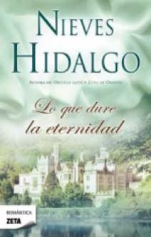 Nieves Hidalgo - Lo que dure la eternidad