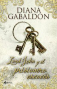 Lord John y el prisionero escocés