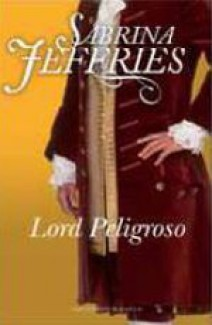 Sabrina Jeffries - Lord Peligroso