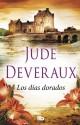 Jude Deveraux - Los días dorados