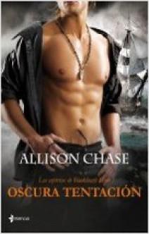 Allison Chase - Oscura tentación