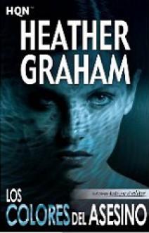 Heather Graham - Los colores del asesino