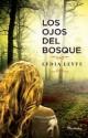 Lydia Leyte - Los ojos del bosque