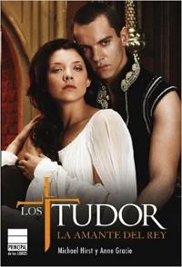 Los Tudor. La amante del Rey