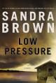 Sandra Brown - Low Pressure