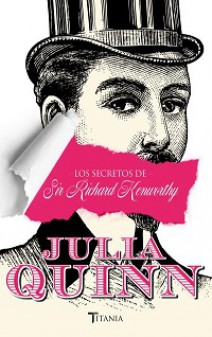 Julia Quinn - Los secretos de sir Richard Kenworthy