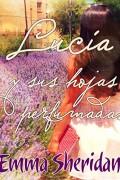 Lucía y sus hojas perfumadas