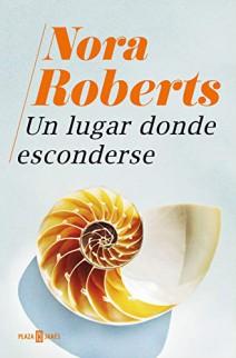 Nora Roberts - Un lugar donde esconderse