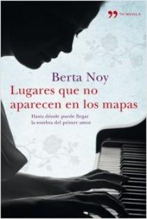 Berta Noy - Lugares que no aparecen en los mapas