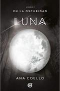 Luna. En la oscuridad