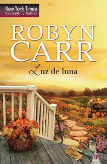 Robyn Carr - Luz de luna