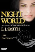 Night world 5. Luz Hechicera.