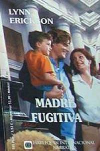 Madre fugitiva