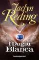 Jaclyn Reding - Magia blanca