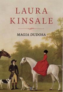 Laura Kinsale - Magia dudosa