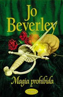 Jo Beverley - Magia prohibida